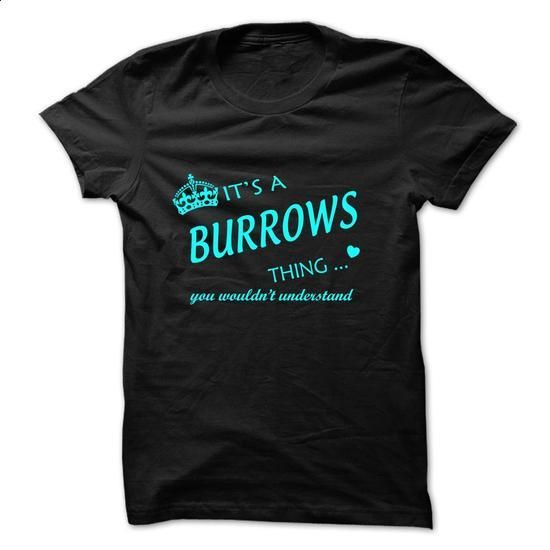 BURROWS-the-awesome - #band tee #tshirt necklace. PURCHASE NOW => https://www.sunfrog.com/LifeStyle/BURROWS-the-awesome-61704504-Guys.html?68278