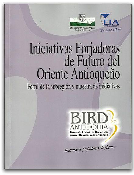 Apuntes históricos sobre la ingeniería en Antioquia Tomo I - Siglo XIX  -  http://www.librosyeditores.com/tiendalemoine/2882-iniciativas-forjadoras-de-futuro-del-oriente-antioqueno-perfil-de-la-subregion-y-muestra-de-iniciativas.html  -  Editores y distribuidores.