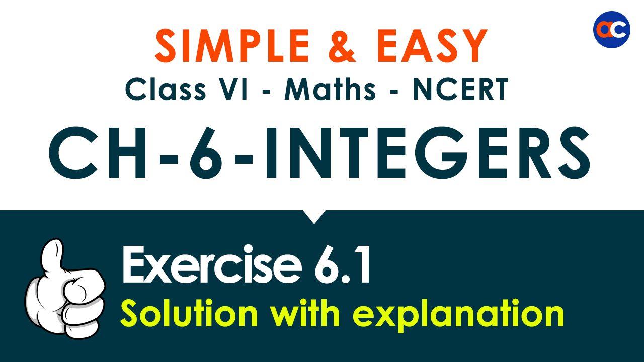 Ncert Solutions Class 6 Maths Chapter 6 Integers Ex 6 1 Solved By Aneja Classes Class 6 Maths Studying Math Math Exercises [ 720 x 1280 Pixel ]