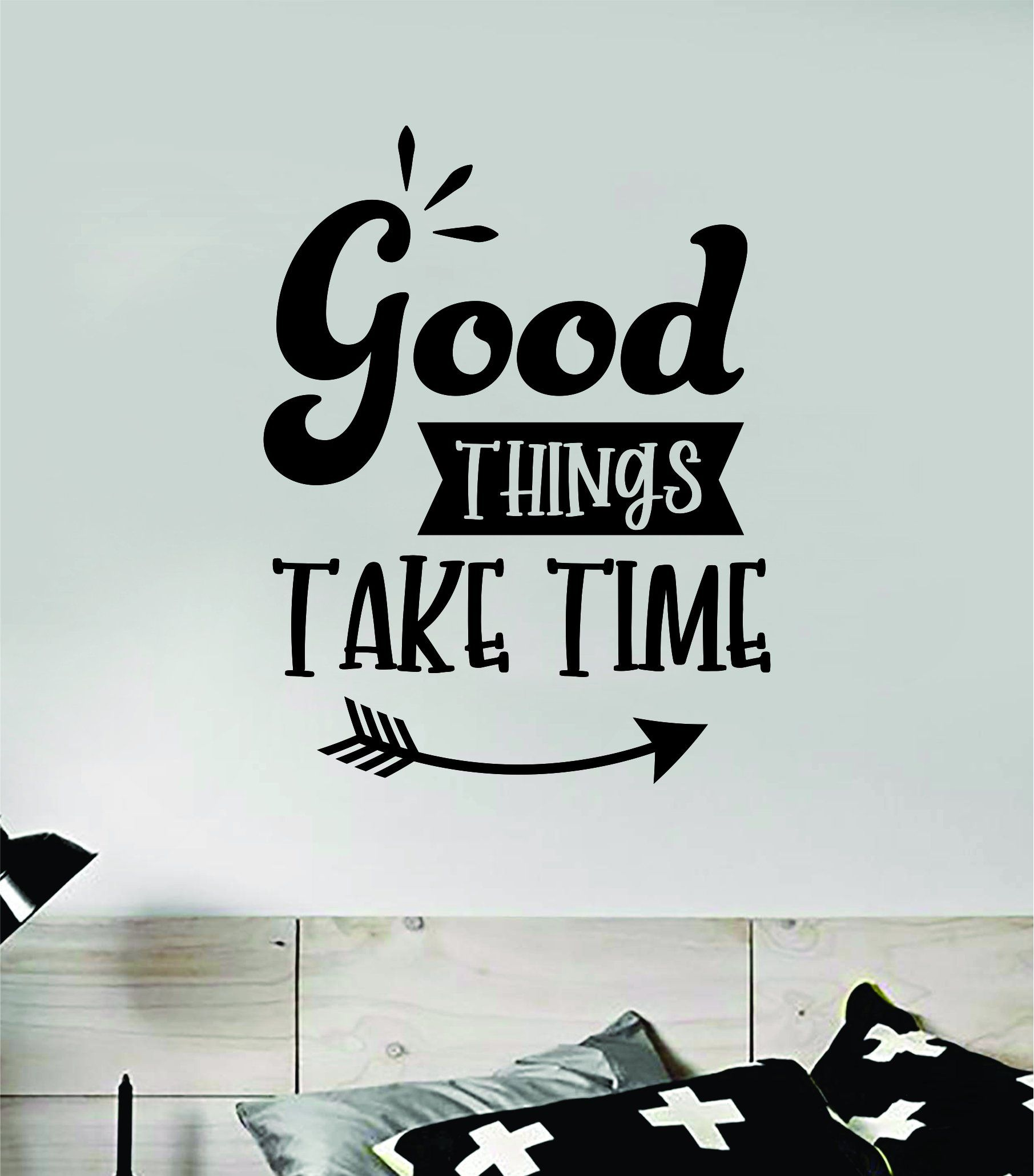 Good Things Take Time V3 Quote Wall Decal Sticker Vinyl Art Decor Bedroom Room Boy Girl Inspirational Motivational School Nursery Good Vibes - brown