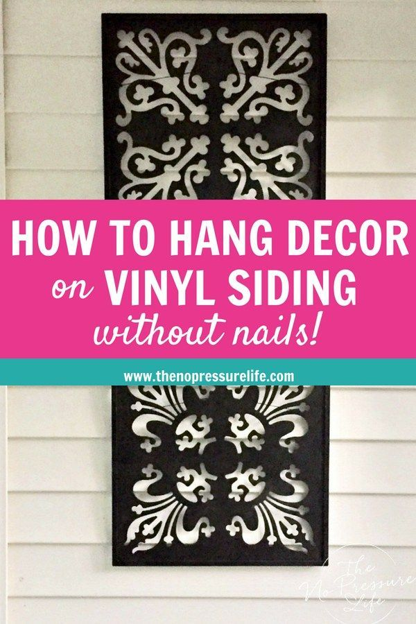 How To Hang Things On Vinyl Siding Without Damaging Your
