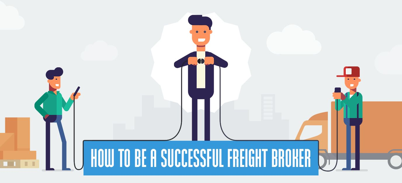 How To Be A Successful Freight Broker [Infographic