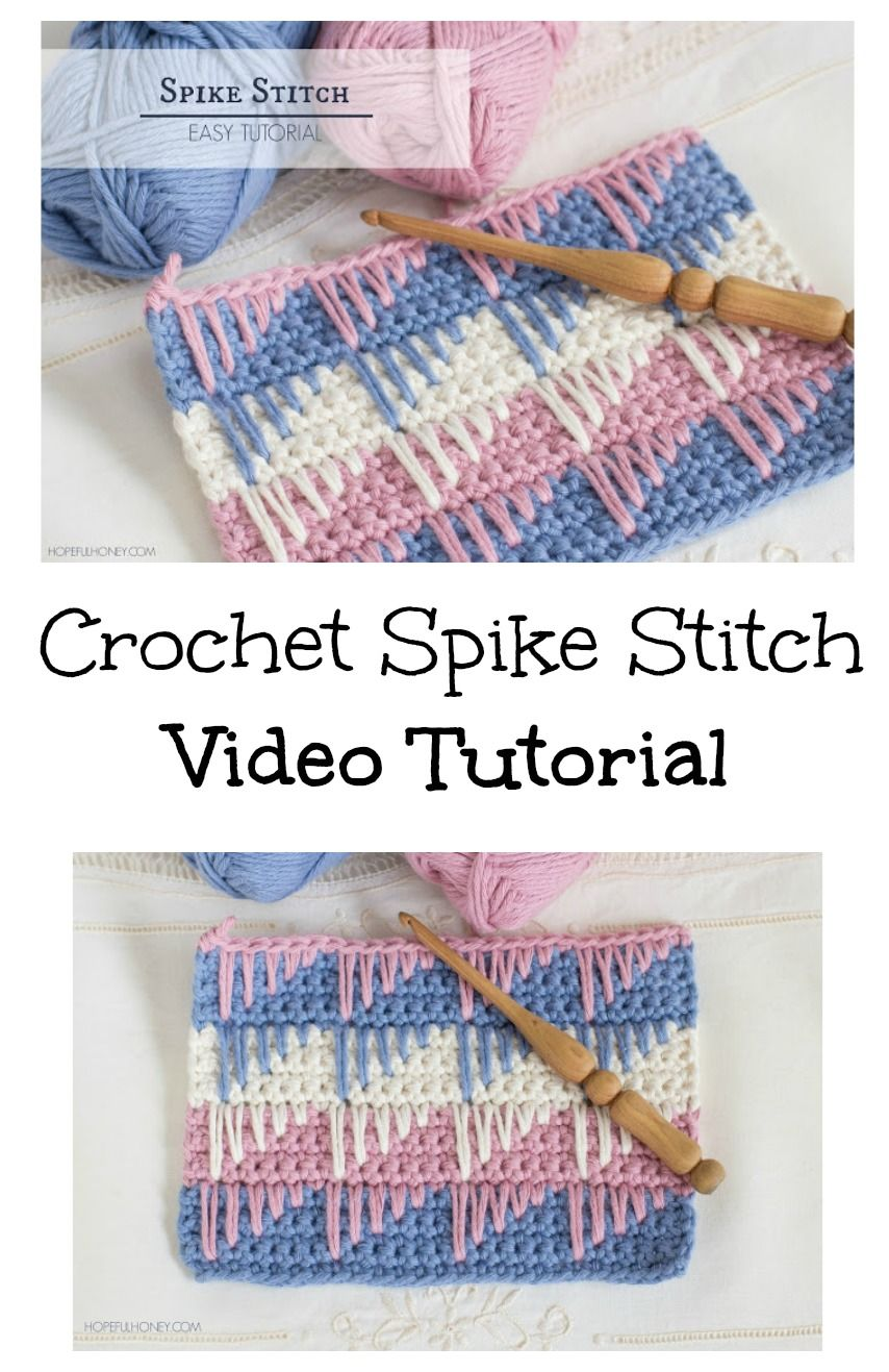 Crochet Spike Stitch - Free Video Tutorial | Crochet | Pinterest ...