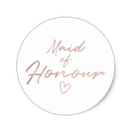 Maid of Honour - Rose Gold faux foil sticker Maids, Bridal - wedding labels template