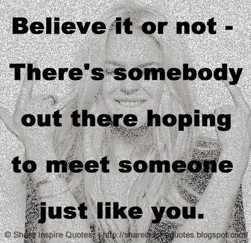 To Meet Someone Quotes