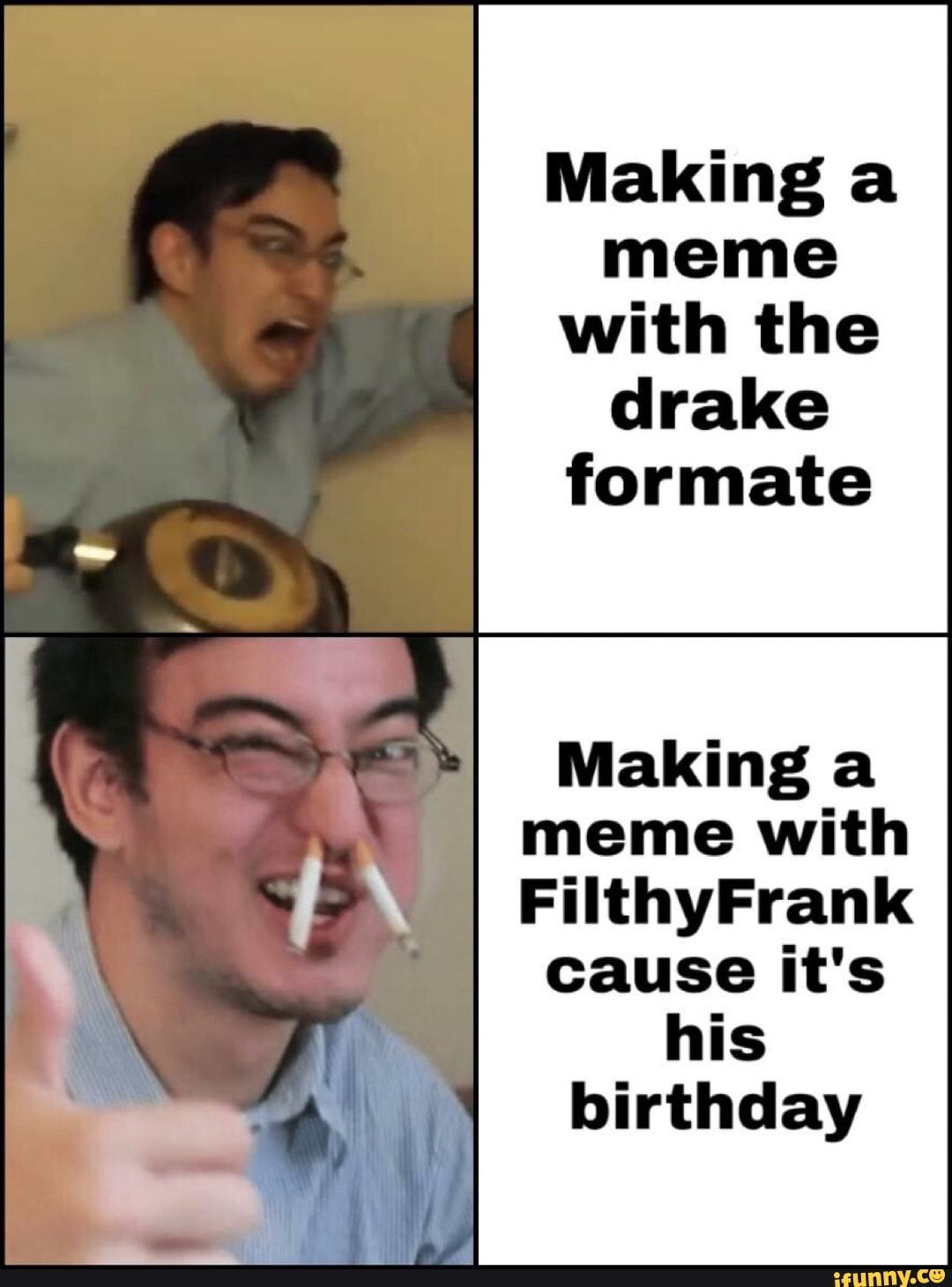 Making A Meme With The Drake Formate Making A Meme With
