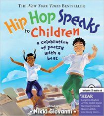Hip Hop Speaks to Children: A Celebration of Poetry with a ...