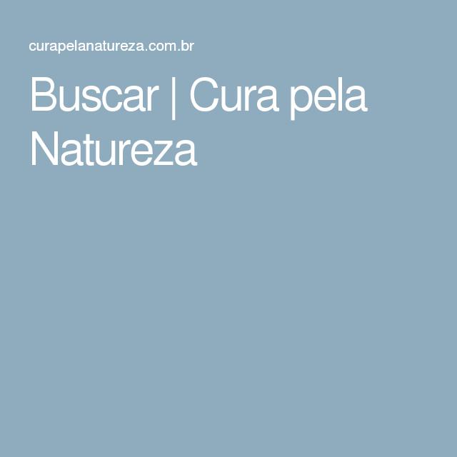 Buscar   Cura pela Natureza