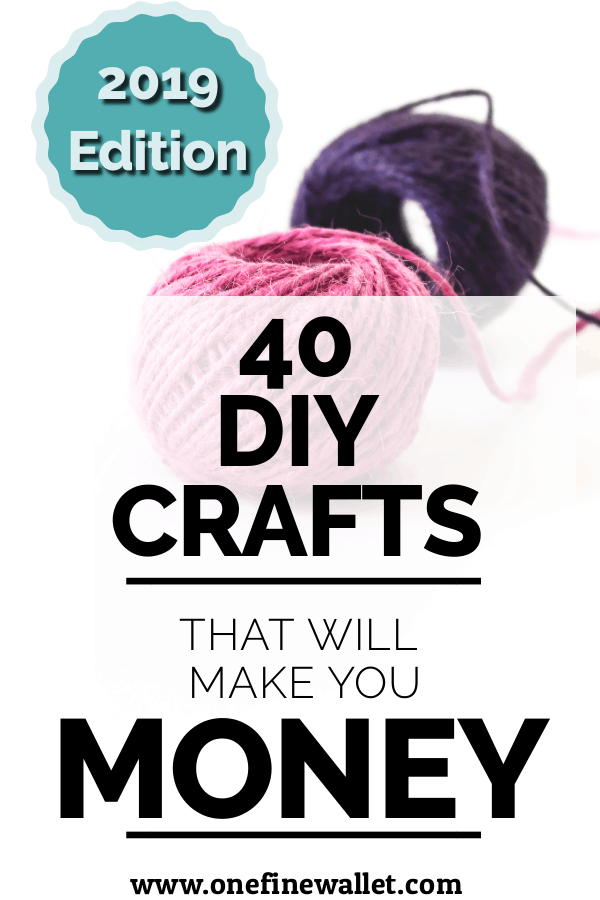 Crafts that Make Money - 40 HOT crafts to sell (2019) #craftstomakeandsell