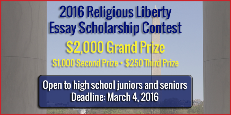 religious liberty essay scholarship contest 2013 The contest is sponsored by the baptist joint committee's religious liberty council a freshman at the university of chicago, belanger was unable to read his essay in person at the annual bjc board of directors meeting due to a scheduling conflict.