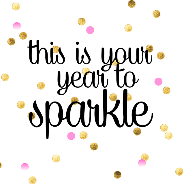 pinspirational nye quotes this is your year to sparkle