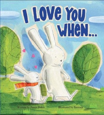 """I Love You When..."" by Annie Baker #PrimroseParentPicks"