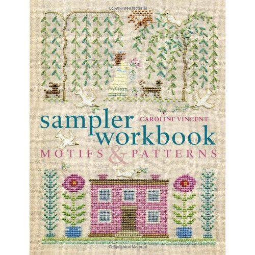 Sampler workbook: motifs and patterns: caroline vincent: a&c black.