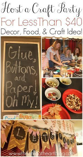 How to Host a Craft Party For Less Than 40 Holz Handwerk How to Host a Craft Party For Less Than 40 Holz Handwerk  How to Host a Craft Party For Less Than 40 How to Host...