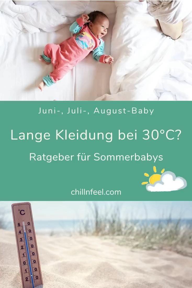 Sommerbaby? Deshalb braucht dein Neugeborenes auch im Sommer lange Kleidung. #chillnfeel #ratgeber #erstausstattung #sommerbaby #julibaby  #augustbaby #schwanger #geburt