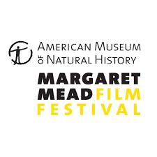 Margaret Mead Film Festival Film Festival Documentary Film Film