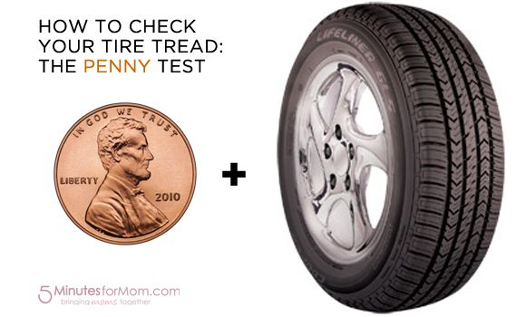 How To Check Your Tire Tread Homemaking Awesomeness Tired Tips