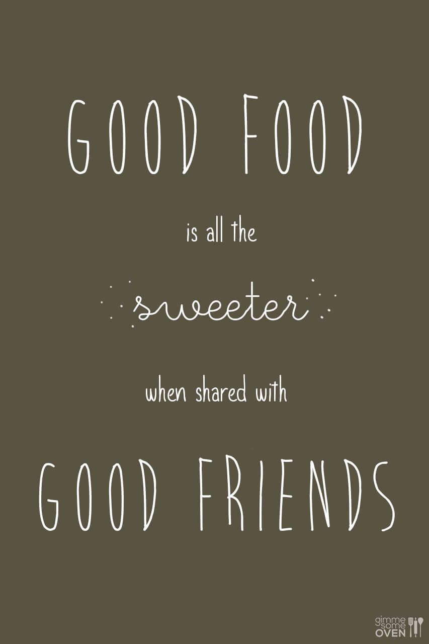 Good food is all the sweeter dinner