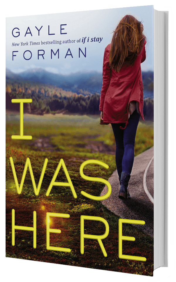 I Was Here Gayle Forman Books For Teens Good Books