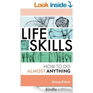Amazon life skills how to do almost anything ebook agate free book life skills how to do almost anything by the chicago tribune staff is free in the kindle store courtesy of publisher agate digital fandeluxe Images