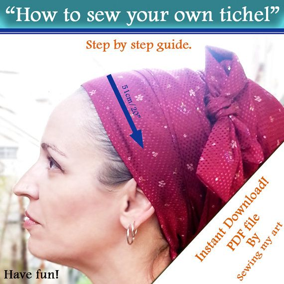 How to sew your own tichel - Step by step guide, PDF file, Tichel ...
