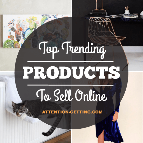 Top Trending Products To Sell Online in 2018   >Sociallyours