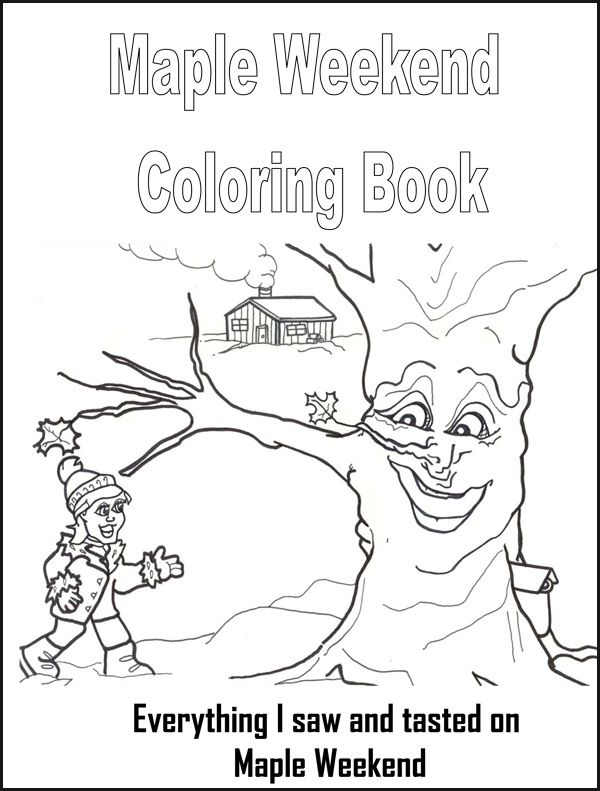 Maple Weekend Coloring Book For a Maple Syrup unit