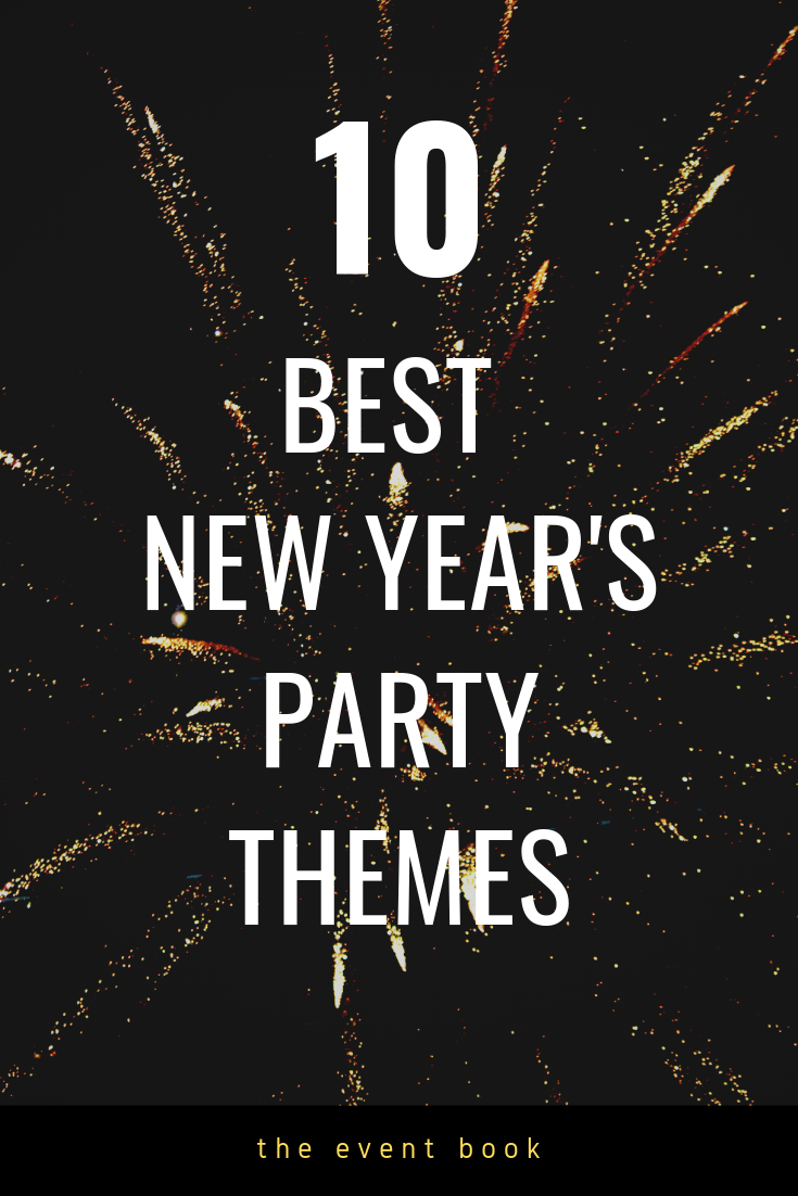 10 Best New Year s Eve party theme ideas! Decorations