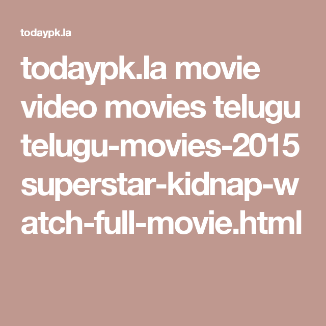 todaypk la movie video movies telugu telugu-movies-2015 superstar