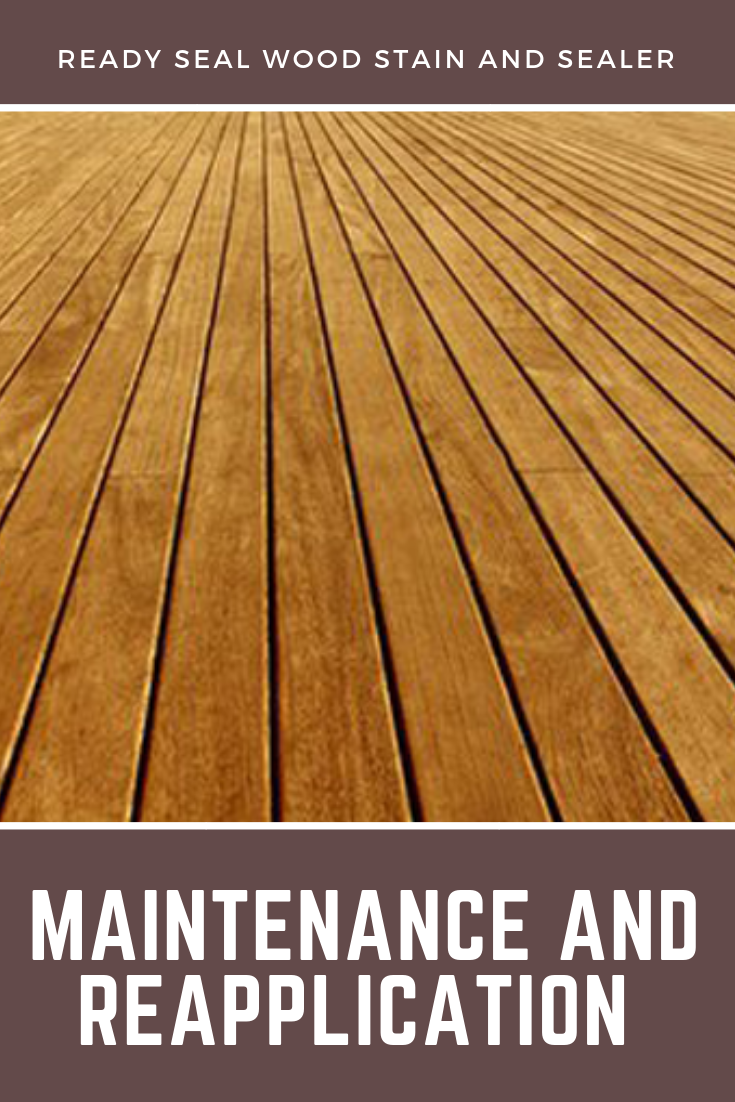 To Properly Maintain Wood A Light Cleaning And Recoat Are
