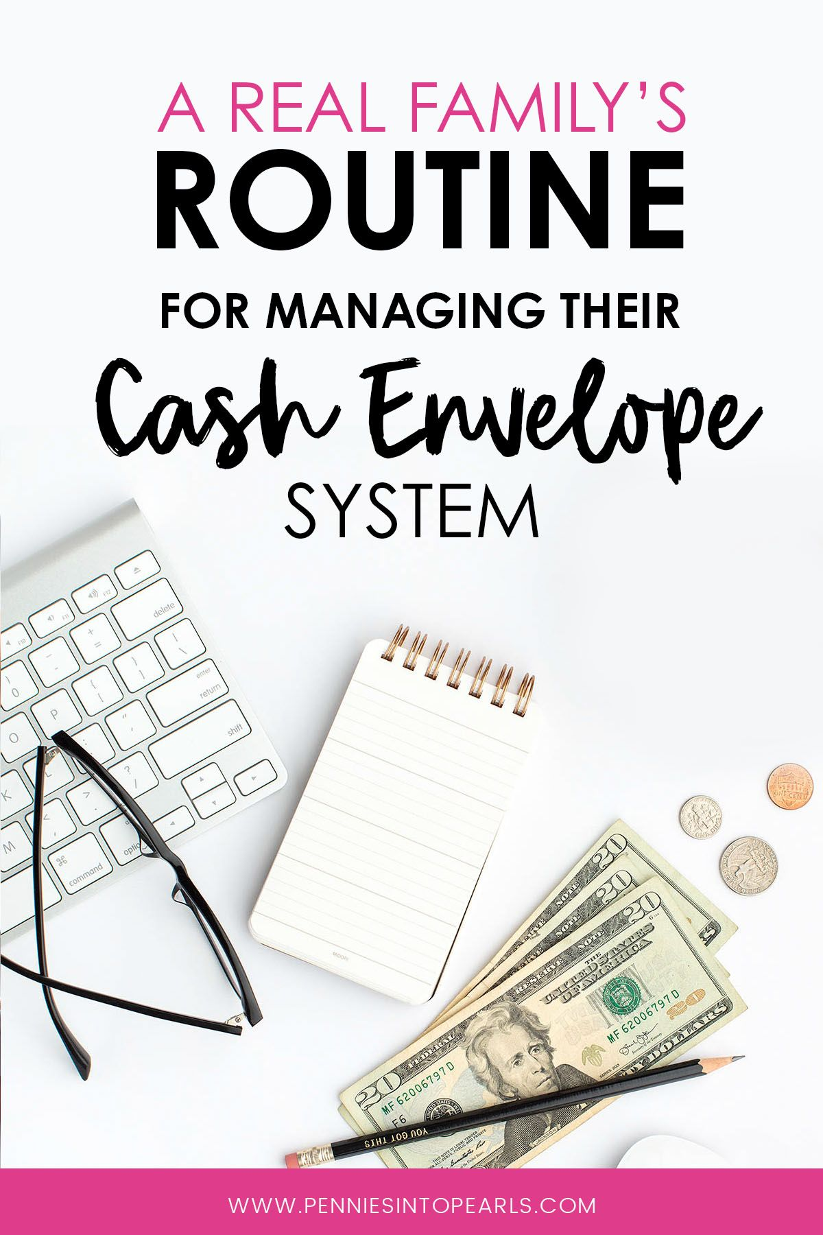 Our Cash Envelope System Routine