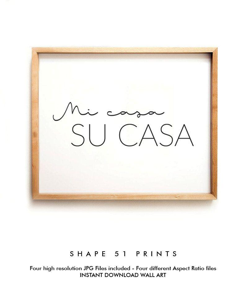 Mi Casa Su Casa Quote Poster Quote Print Mi Casa Su Casa Etsy Quote Prints Hallway Wall Art Wall Prints