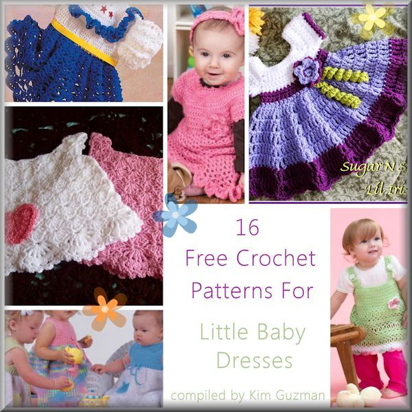 Baby dress crochet patterns gathered by Kim Guzman. | Crochet ...