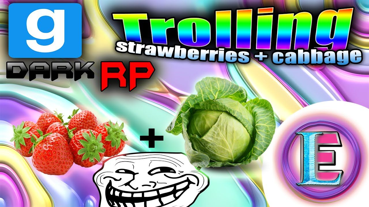 Gmod DarkRP Trolling - Strawberries and Cabbage ( WTF