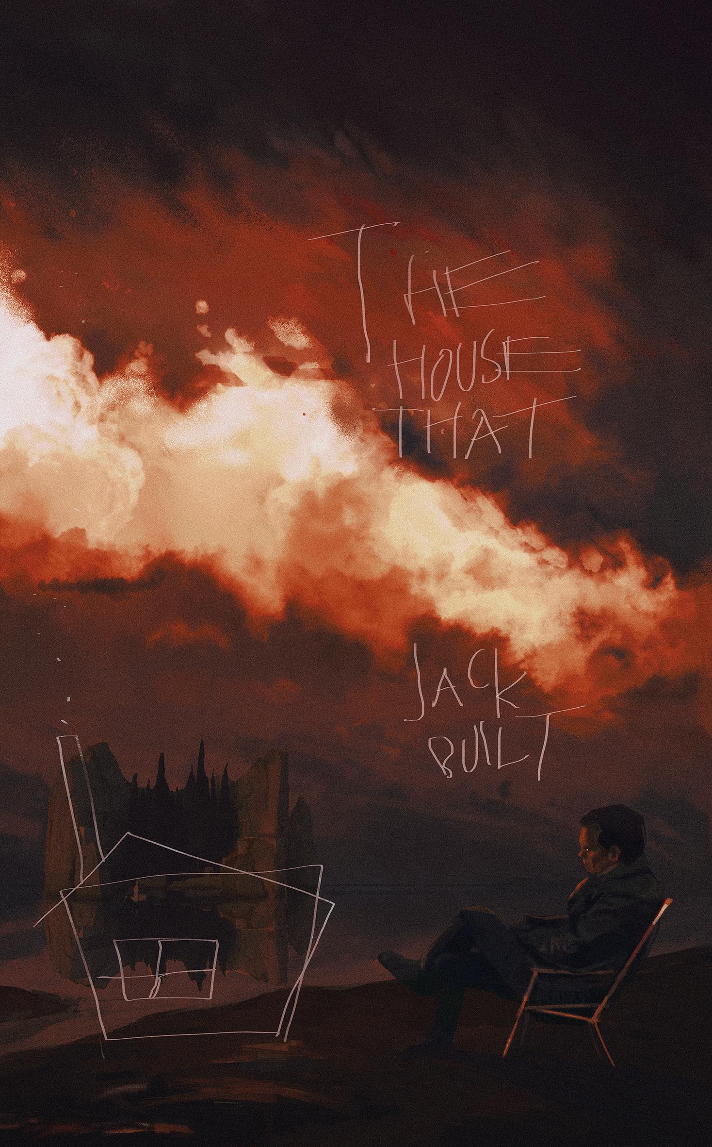 The House That Jack Built 2018 1468 X 2363 Movie Illustration Alternative Movie Posters Horror Illustration