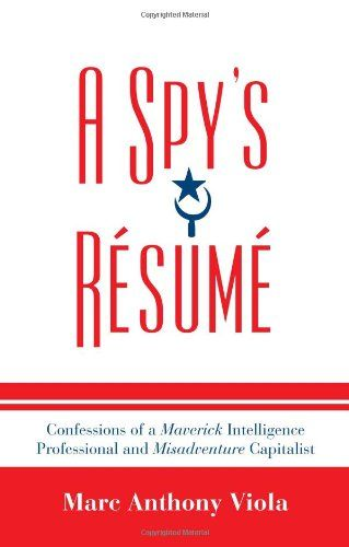 cheapest a spy 039 s r sum confessions of a maverick intelligence