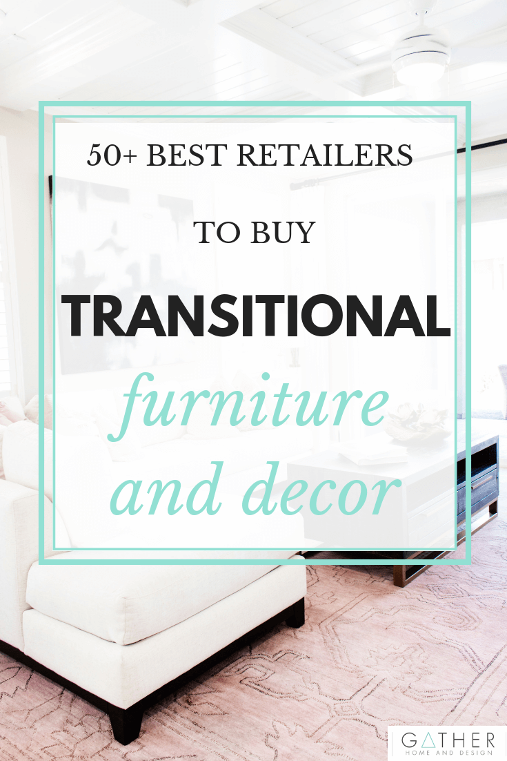 Looking for the best places to purchase transitional modern