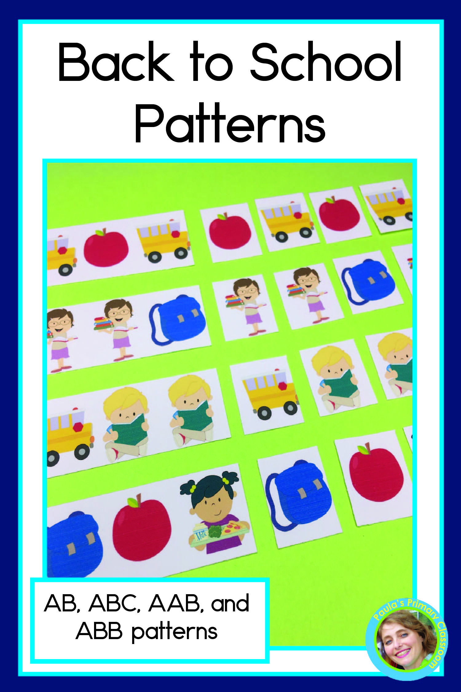 Back To School Patterns Math Center With Ab Abc Aab