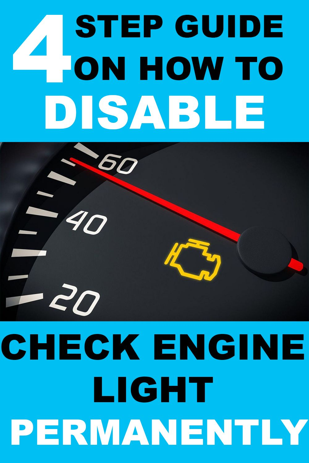4 Step Guide On How To Disable Check Engine Light Permanently Remove Check Engine Light Fuse In 2020 Engineering Auto Repair Auto Body Repair