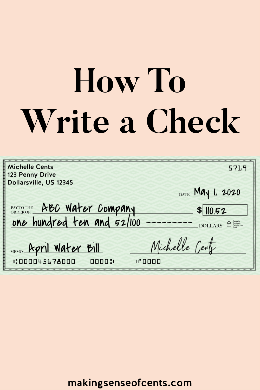 How To Write A Check Step By Step Guide To Fill Out A Check Managing Your Money Personal Budget Writing