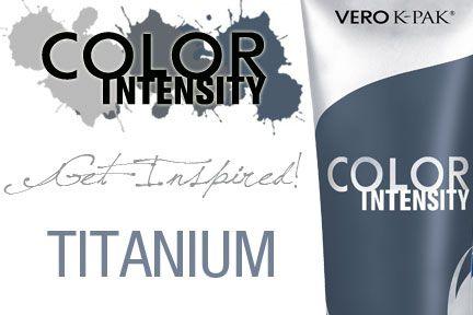 Get inspired! #Titanium #ColorIntensity #VKC | Color Intensity ...