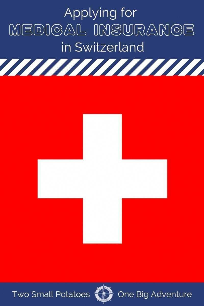 Applying For Health Insurance In Switzerland Applying Health