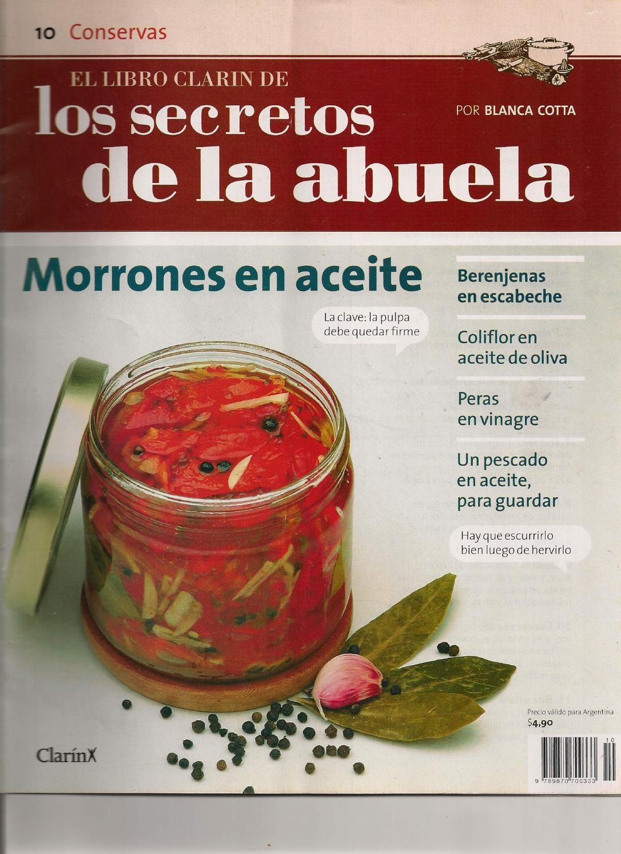Los secretos de la Abuela  Revista de cocina - Conservas-  número 10