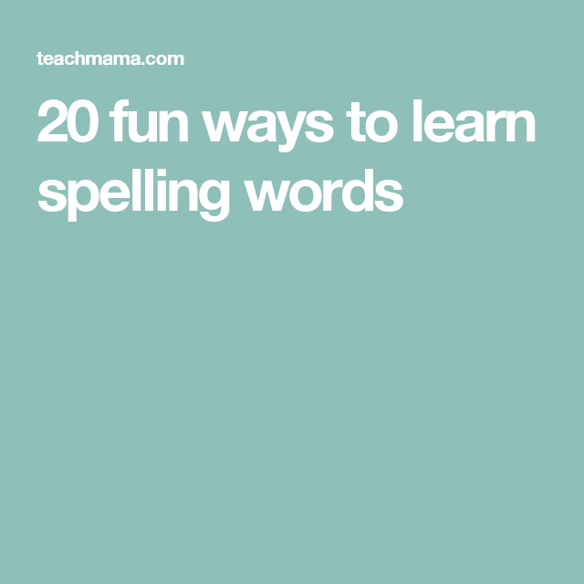 fun ways to learn spelling words | Learn to spell ...