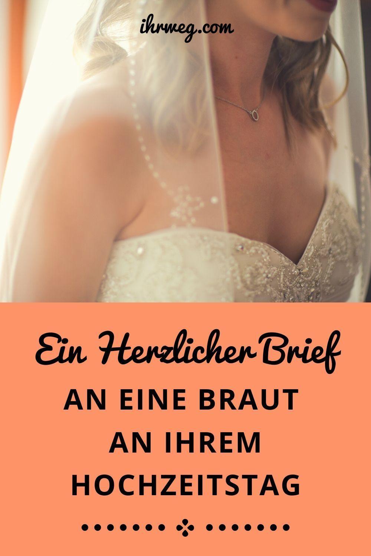 Ein Herzlicher Brief An Eine Braut An Ihrem Hochzeitstag Trauzeugin Hochzeit Trauzeugin Beste Freundin Hochzeitstag