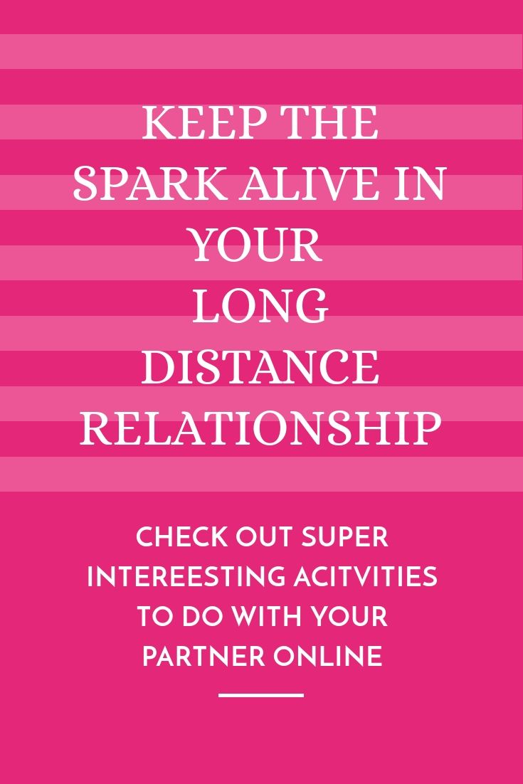 how to start a long distance relationship online