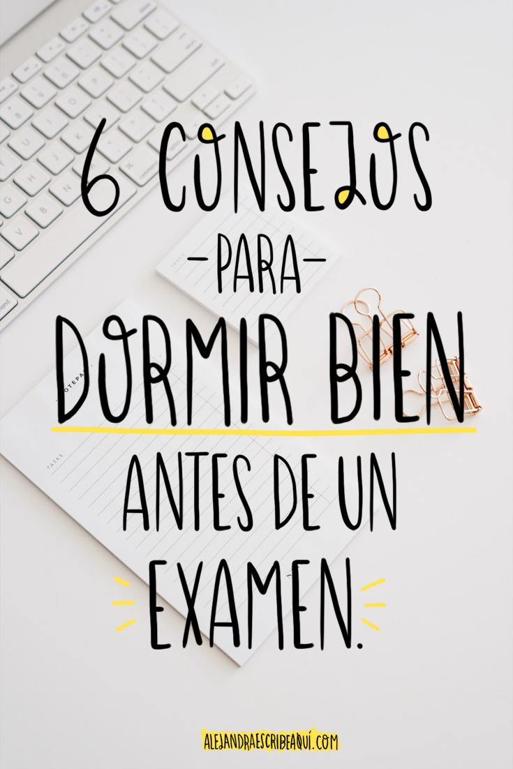 Alejandra Escribe Aquí Estudio Creatividad 6 Consejos Infalibles Para Dormir Bien Antes De Un Examen Consejos Para Estudiar En El Colegio Consejos Para Estudiar Trucos Para El Estudio