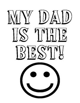 FREEBIE Fathers Day My Dad is the BEST Coloring Worksheet