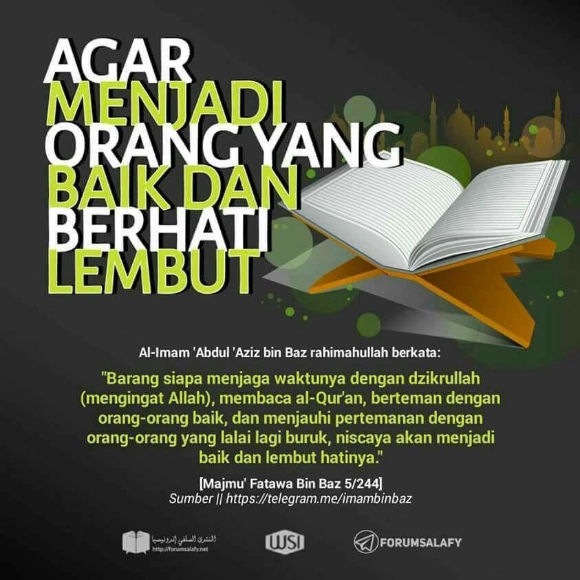 Cara Menjadi Org Baik Dan Berhati Lembut Motivasi Kerohanian Quran