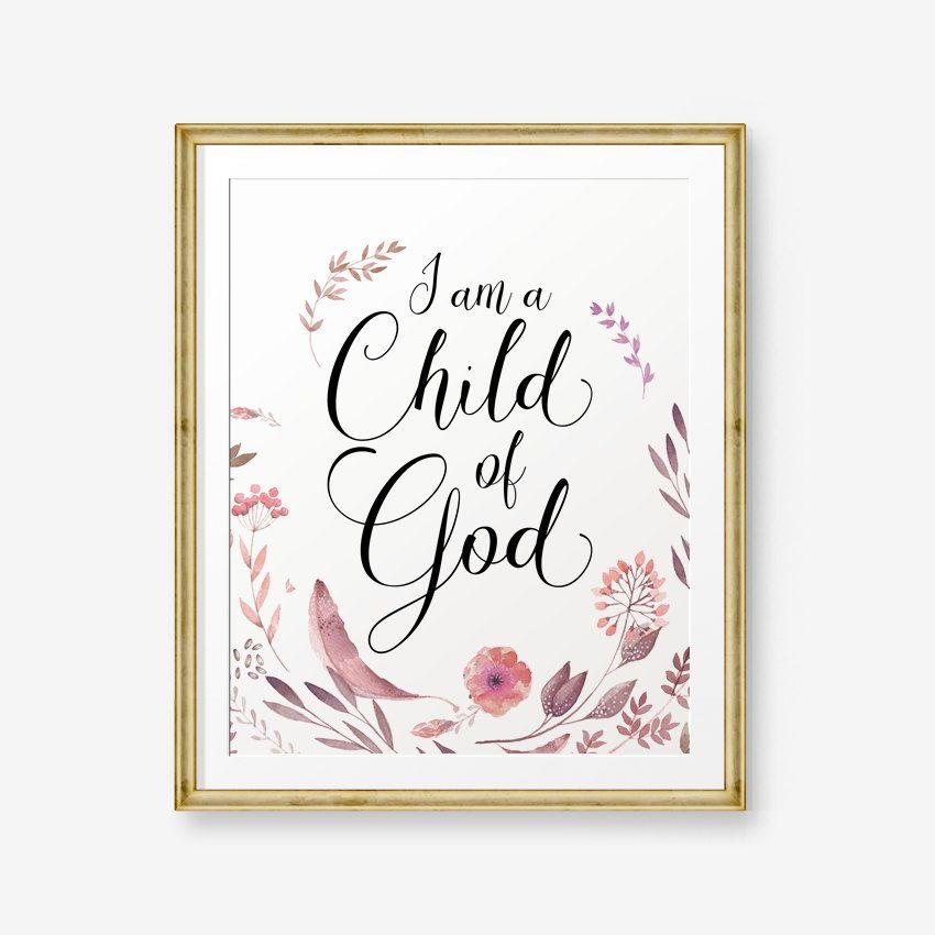 I Am A Child Of God, Bible Verse art print, Girl Nursery wall art, Scripture Art, Nursery verse-Digital Download #bible